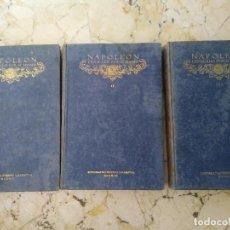 Libros antiguos: NAPOLEÓN EXPLICADO POR SI MISMO. TOMO I, II Y III. EDITORIAL SATURNINO CALLEJA.. Lote 125202791