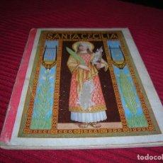Libros antiguos: BIOGRAFIA DE SANTA CECILIA.AÑO 1932. Lote 125830575