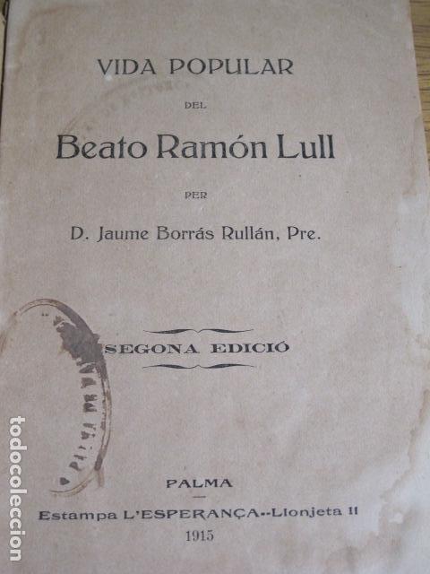 Libros antiguos: Vida popular de Ramón Llull, Palma de Mallorca, 1915 - Foto 2 - 125847023