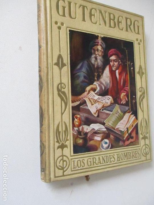 GUTENBERG, EL INMORTAL INVENTOR DE LA IMPRENTA.-ÁLVARO DE LA HELGUERA- 1945- EDT: ARALUCE, BARCELONA (Libros Antiguos, Raros y Curiosos - Biografías )
