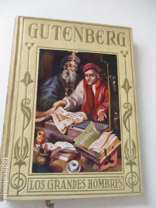 Libros antiguos: GUTENBERG, EL INMORTAL INVENTOR DE LA IMPRENTA.-ÁLVARO DE LA HELGUERA- 1945- EDT: ARALUCE, BARCELONA - Foto 2 - 126745759