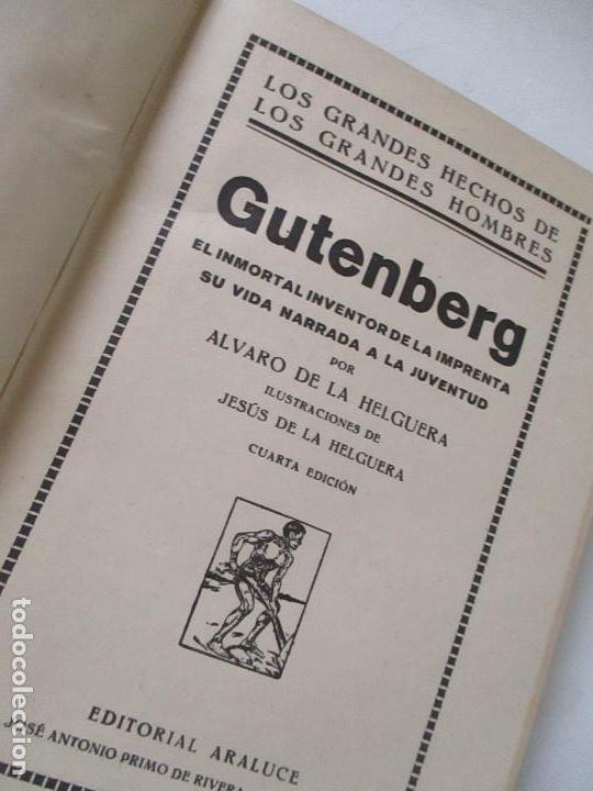 Libros antiguos: GUTENBERG, EL INMORTAL INVENTOR DE LA IMPRENTA.-ÁLVARO DE LA HELGUERA- 1945- EDT: ARALUCE, BARCELONA - Foto 3 - 126745759