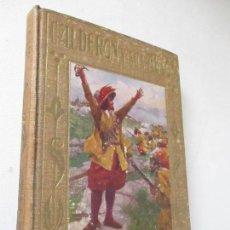 Libros antiguos: PEDRO CALDERÓN DE LA BARCA, SU VIDA Y SUS MAS FAMOSOS AUTOS SACRAMENTALES-1938- JOSÉ BAEZA. Lote 126746343