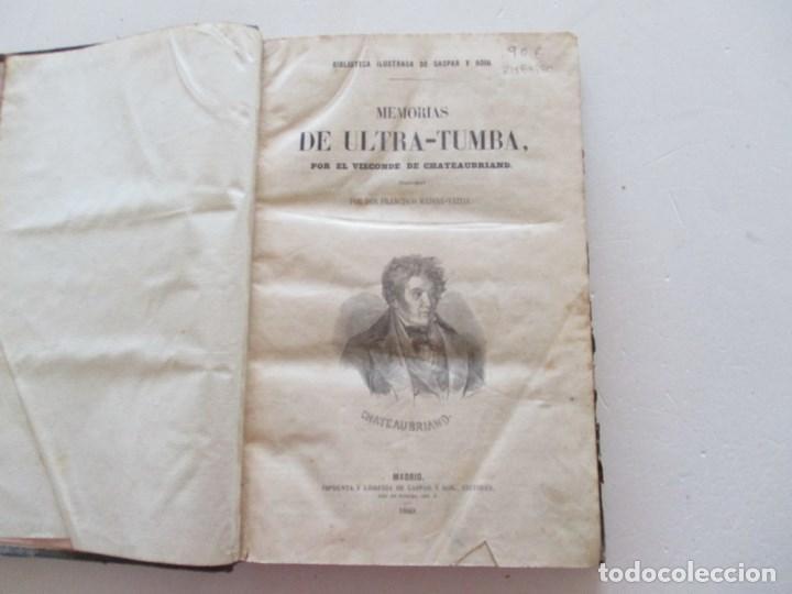 Libros antiguos: VIZCONDE DE CHATEAUBRIAND Memorias de Ultra - Tumba. RM86980 - Foto 2 - 128279183