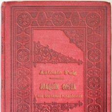 Libros antiguos: JOAQUÍN COSTA Y SUS DOCTRINAS PEDAGÓGICAS. - PUIG, ANTONIO. - VALENCIA, 1911.. Lote 123233612