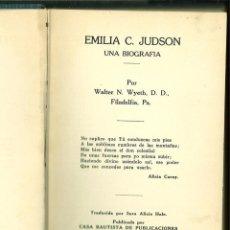 Libros antiguos: EMILIA C. JUDSON. UNA BIOGRAFÍA. WALTER N. WYETH D. D.. Lote 129228855
