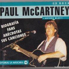 Libros antiguos: PAUL MCCARTNEY LIBRO ESPAÑOL 1997 ARTURO BLAY EDITORIAL LA MÁSCARA BEATLES BOOK. Lote 130002639