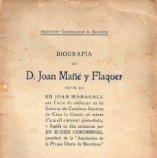 Libros antiguos: JOAN MARAGALL : BIOGRAFIA DE D. JOAN MAÑÉ Y FLAQUER (1912). Lote 130258086