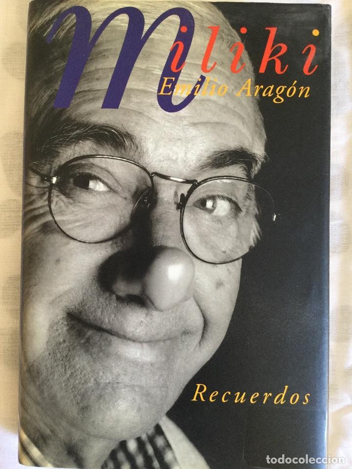 MILIKI. EMILIO ARAGÓN. MEMORIAS (Libros Antiguos, Raros y Curiosos - Biografías )