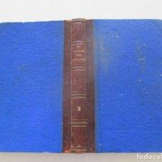 Libros antiguos: ENRIQUE PÉREZ ESCRICH EL MÁRTIR DEL GÓLGOTA. TRADICIONES DE ORIENTE. TOMO II. RM87526. Lote 130998296