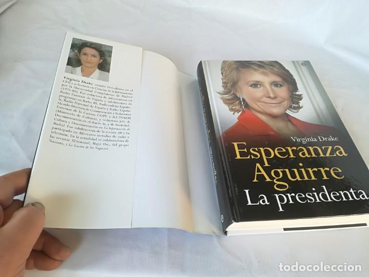 Libros antiguos: Esperanza Aguirre. La Presidenta - Drake, Virginia - Foto 6 - 131083188