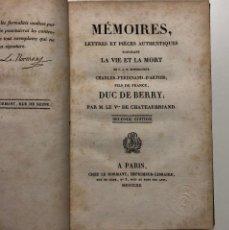 Libros antiguos: MÉMOIRES, LETTRES ET PIÈCES AUTENTIQUES TOUCHANT LA VIE ET LA MORT DE DUC DE BERRY...1820. Lote 131807086
