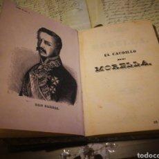 Libros antiguos: EL CAUDILLO DE MORELLA. POEMA 1849.. Lote 132110981