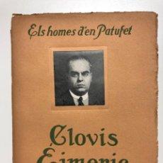 Libros antiguos: CLOVIS EIMERIC. ELS HOMES D´EN PATUFET. 1925. Lote 133524490