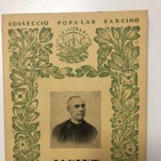 Libros antiguos: JOAN TORRENT. JACINT VERDAGUER, RESUM BIOGRÀFIC. 1952. Lote 133617890
