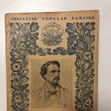 Libros antiguos: FREDERIC MISTRAL. RECORDS D´INFANTESA. COL.LECCIÓ POPULAR BARCINO. 1926. Lote 133619802