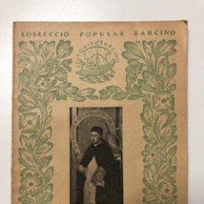 Libros antiguos: F. ALMELA I VIVES. SANT VICENÇ FERRER. 1927. Lote 133627446