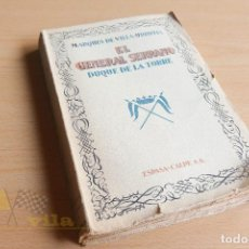 Libros antiguos: EL GENERAL SERRANO - POR EL MARQUÉS DE VILLA-URRUTIA - 1929 - 1ª EDICIÓN. Lote 133831802