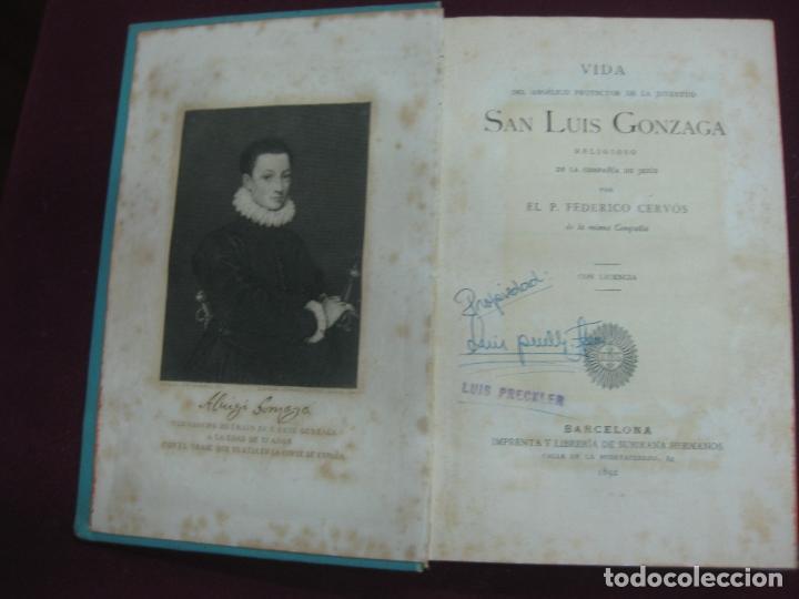 Libros antiguos: VIDA DE SAN LUIS GONZAGA POR P. FEDERICO CERVOS. IMP. Y LIBRERIA DE SUBIRANA HERMANOS 1892. - Foto 2 - 134503478