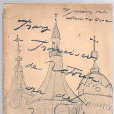 Livres anciens: FRAY FRANCISCO DE VITORIA ERA DE VITORIA. JAVIER DE LANDABURU. AYUNTAMIENTO DE VITORIA, 1929. Lote 135017039