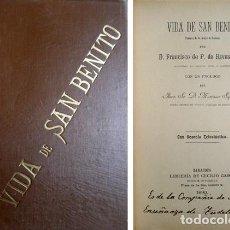 Libros antiguos: RIVAS, FRANCISCO DE PAULA DE. VIDA DE SAN BENITO, PATRIARCA DE LOS MONJES DE OCCIDENTE. 1890.. Lote 135883174