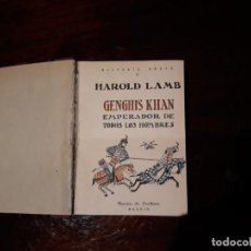 Libros antiguos: GENGHIS KHAN - HAROLD LAMB -REVISTA DE OCCIDENTE MADRID 1928. Lote 136262662