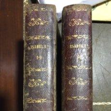Libros antiguos: ISABEL PRIMERA FRANCISCO JOSÉ ORELLANA 3 LIBROS EN 2 TOMOS. Lote 136502960