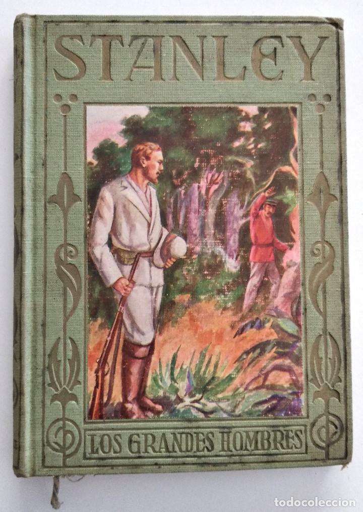 ENRIQUE STANLEY, VIAJES Y AVENTURAS... - P. CELSO GARCÍA - EDITORIAL ARALUCE AÑO 1940 (Libros Antiguos, Raros y Curiosos - Biografías )