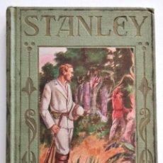 Libros antiguos: ENRIQUE STANLEY, VIAJES Y AVENTURAS... - P. CELSO GARCÍA - EDITORIAL ARALUCE AÑO 1940. Lote 136506770