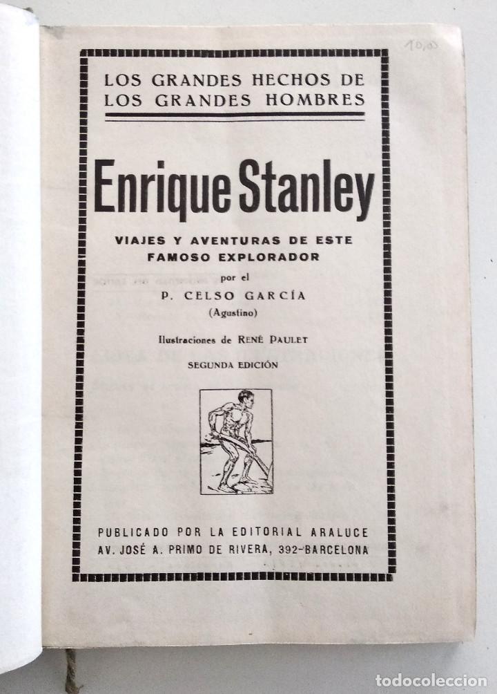Libros antiguos: ENRIQUE STANLEY, VIAJES Y AVENTURAS... - P. CELSO GARCÍA - EDITORIAL ARALUCE AÑO 1940 - Foto 4 - 136506770