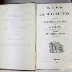 Libros antiguos: EL GIL BLAS DE LA REVOLUCIÓN. LORENZO GIFFARD. IMP. ANTONIO BERGNES. 1838.. Lote 137603186