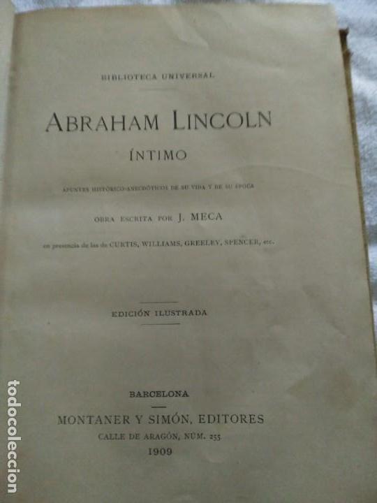 Libros antiguos: ABRAHAM LINCOLN--INTIMO-- AUTOR J.MECA BIBLIOTECA UNIVERSAL AÑO 1909- - Foto 3 - 138017434