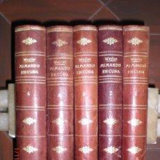 Libros antiguos: MI MANDO EN CUBA, POR EL GRAL. WEYLER. 5 TOMOS. DEDICADO A FCO. PONSETÍ DE MAHÓN. AÑO 1910/11.(10.7). Lote 138727614