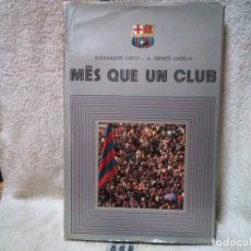 Libros antiguos: MES QUE UN CLUB. Lote 139523550