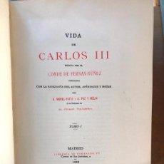 Libros antiguos: VIDA DE CARLOS III. CONDE DE FERNAN NÚÑEZ. TOMOS I Y II. (1898).. Lote 140100570