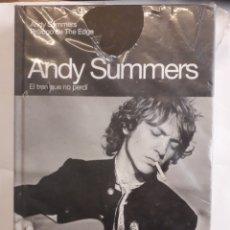 Libros antiguos: ANDY SUMMERS. EL TREN QUE NO PERDÍ.. Lote 140209600