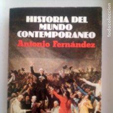Libros antiguos: LIBRO DE ANTONIO FERNANDEZ HISTORIA DEL MUNDO CONTEMPORANEO EDITORIAL VICENS VIVES 1981 -520. Lote 140577726