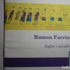 Libros antiguos: LIBRITO DE 30 PAG.EDITA AYUNTAMIENTO VILASECA-SALOU RAMON FARRIOL JOGLAT I CAVALLER CATALAN. Lote 140687998