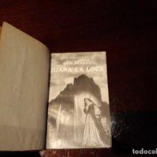 Libros antiguos: JUANA LA LOCA 2ª ED. LUIS PFANDL EDITADO EN 1938. ESPASA-CALPE MADRID. VIDAS EXTRAORDINARIAS.. Lote 141302202