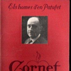 Libros antiguos: ELS HOMES D'EN PATUFET : CORNET (DAVID, 1920). Lote 141810742