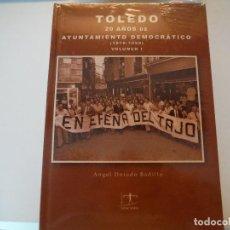 Libros antiguos: TOLEDO 20 AÑOS DE AYUNTAMIENTO DEMOCRATICO COMPLETO 2 VOLUMENES. Lote 142039554