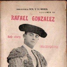 Libros antiguos: RAFAEL GONZÁLEZ MACHAQUITO (1906). Lote 142433358