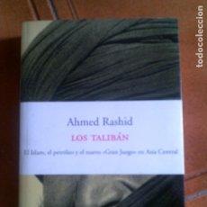 Livros antigos: LIBRO DE ADMED RASHID LOS TALIBAN EDICIONES PENINSULA ATALAYA AÑO 2001. Lote 287722048
