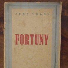 Libros antiguos: FORTUNY - JOSÉ YXART - ED. MAUCCI EN BARCELONA SEGUNDA EDICIÓN. Lote 144028782