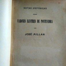Libros antiguos: VARONES ILUSTRES DE PONTEVEDRA, JOSÉ MILLÁN, 1920.GALICIA.. Lote 144130542