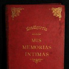 Libros antiguos: MIS MEMORIAS ÍNTIMAS. MARQUÉS DE MENDIGORRÍA, FERNANDO FERNÁNDEZ DE CÓRDOVA. 1886. 3 VOLS.. Lote 144663858