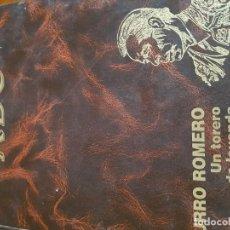Libros antiguos: CURRO ROMERO UN TORERO DE LEYENDA ABC MÁS DE 500 PÁGINAS TAPA DURA. Lote 144776378