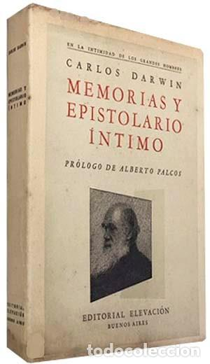 DARWIN : MEMORIAS Y EPISTOLARIO ÍNTIMO. (1ª ED., 1946) MI VIDA. RECUERDOS DEL HIJO. CORRESPONDENCIA (Libros Antiguos, Raros y Curiosos - Biografías )