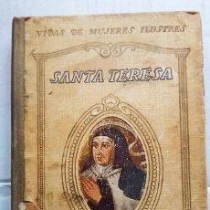 Libros antiguos: SANTA TERESA. AÑO 1932 . Lote 146242382