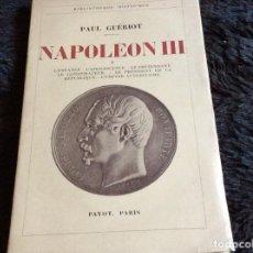 Libros antiguos: PAUL GUERIOT? - ?NAPOLEON III? - TOMO I, AÑO 1933. Lote 146472478